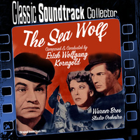 Erich Wolfgang Korngold - The Sea Wolf (Ost) [1941]