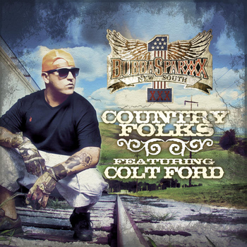 Colt Ford - Country Folks (feat. Colt Ford)
