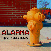 Alarma - Ripe Conditions