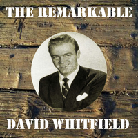David Whitfield - The Remarkable David Whitfield