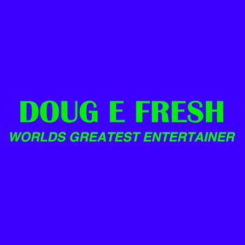 Doug E. Fresh - Rap Trax 3