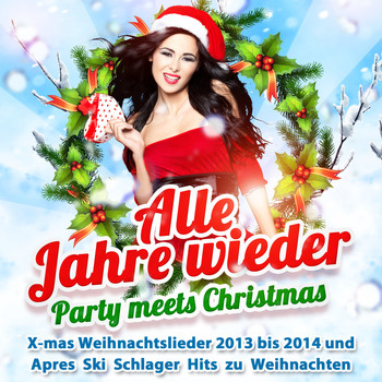 Various Artists - Alle Jahre wieder - Party Meets Christmas