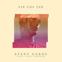 Sin Cos Tan - Avant Garde - Single
