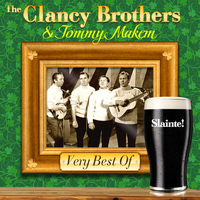 The Clancy Brothers and Tommy Makem - Very Best Of