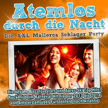 Various Artists - Atemlos durch die Nacht - Die XXL Mallorca Schlager Party,