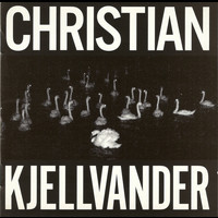 Christian Kjellvander - I saw her from here/I saw here from her