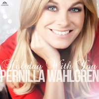 Pernilla Wahlgren - Holiday With You