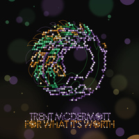 Trent McDermott - For What It's Worth EP