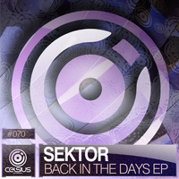 Sektor - Back In The Days EP