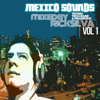 Rick Silva - Mexico Sounds Vol 1