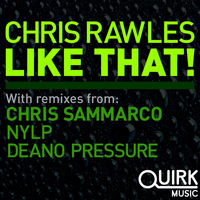Chris Rawles - Like That!