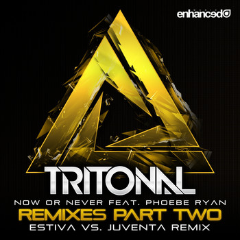 Tritonal feat. Phoebe Ryan - Now Or Never (Remixes Pt. 2)