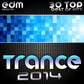 Various Artists - Trance 2014 (30 Top Electronic Dance Hits, Acid, Psy, Hard, Goa, Prog, Fullon Masters)
