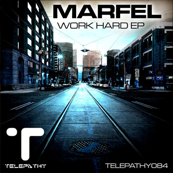 Marfel - Work Hard EP