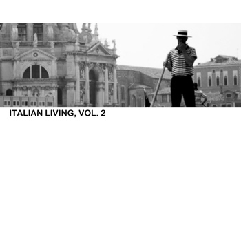 Various Artists - Italian Living, Vol. 2