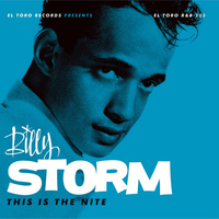 Billy Storm - This Is the Nite