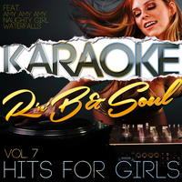 Karaoke - Ameritz - Karaoke - Rnb & Soul Hits for Girls, Vol. 7