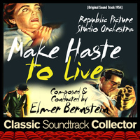 Elmer Bernstein - Make Haste to Live (Original Soundtrack) [1954]
