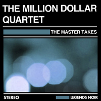 Million Dollar Quartet - The Master Takes