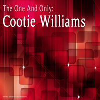 Cootie Williams - The One and Only: Cootie Williams