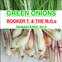 Booker T. & The M.G.s - Green Onions (Explicit)