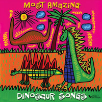Dennis Westphall - Most Amazing Dinosaur Songs