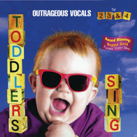 Music For Little People Choir - Toddlers Sing: Outrageous Vocals