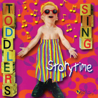 Music For Little People Choir - Toddlers Sing: Storytime