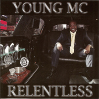 Young MC - Relentless