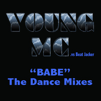 Young MC - Babe - The Dance Mixes (Extended)
