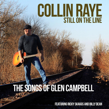 Collin Raye - Still on the Line....the Songs of Glen Campbell