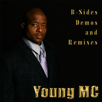 Young MC - B-Sides Demos & Remixes