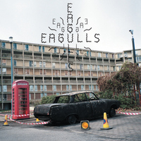 Eagulls - Tough Luck