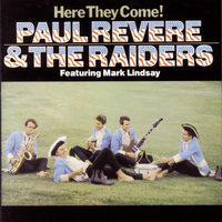 Paul Revere & The Raiders - Here They Come!