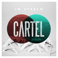 Cartel - In Stereo (Deluxe Edition)