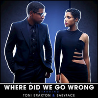 Toni Braxton - Where Did We Go Wrong?