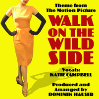 Katie Campbell - Theme (From the Motion Picture: Walk on the Wild Side) (Single Cover)