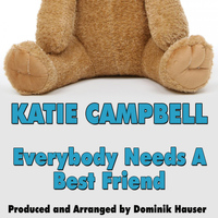 Katie Campbell - Everybody Needs a Best Friend (Single) [Cover]
