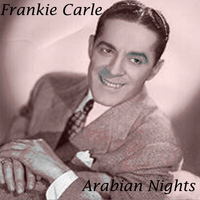 Frankie Carle - Arabian Nights