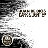 Juan de Dios - Dark & Light EP