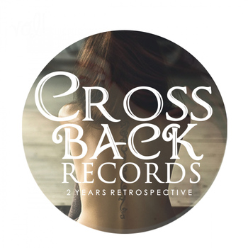 Various Artists - Crossback - 2 Years Retrospectiv