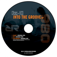 Kick-Oh - Into The Groove Ep