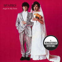 Sparks - Angst in My Pants (Remastered Bonus Track Version)