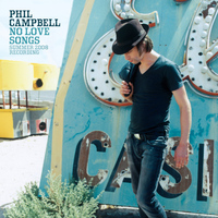 Phil Campbell - No Love Songs