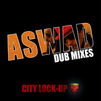 Aswad - City Lock-Up (Dub Mixes)