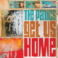 The Panics - Get Us Home