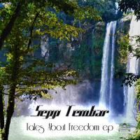 Sepp Tembar - A Tale About Freedom