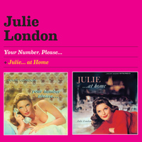 Julie London - Your Number Please... + …at Home