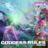 Lava 303 - Goddess Rules Remixes