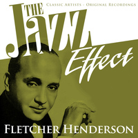 Fletcher Henderson - The Jazz Effect - Fletcher Henderson